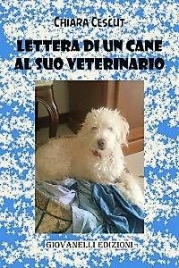 Lettera di un cane al suo veterinario